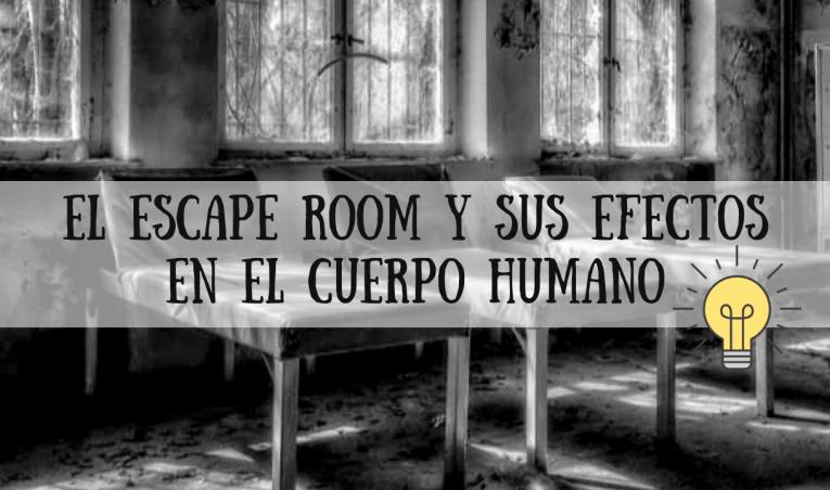 Escape Room: la ciencia   explica la clave de su éxito